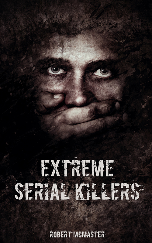 Extreme Serial Killer Book Cover